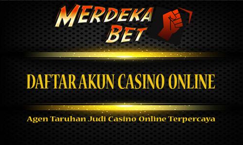 Daftar Akun Casino Online